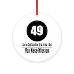 49 Van Ness-Mission (Classic) Ornament (Round)