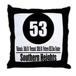 53 Southern Heights (Classic) Throw Pillow