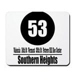 53 Southern Heights (Classic) Mousepad