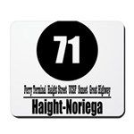 71 Haight-Noriega (Classic) Mousepad