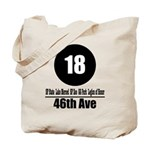 18 46th Ave (Classic) Tote Bag