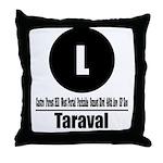 L Taraval (Classic) Throw Pillow