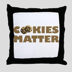 Cookies Matter Throw Pillow