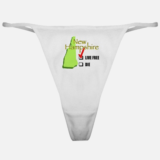Live Free or Die New Hampshire Classic Thong