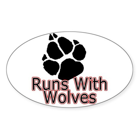Runs With Wolves Oval Sticker