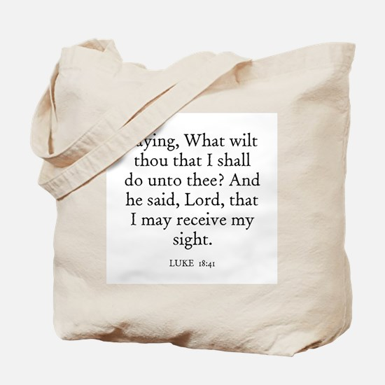 LUKE  18:41 Tote Bag