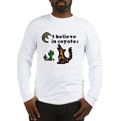 Believe in Coyotes Long Sleeve T-Shirt