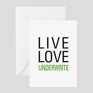 Live Love Underwrite Greeting Card