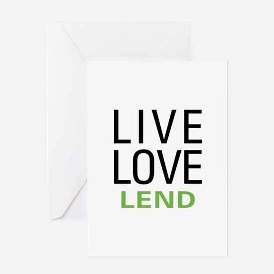 Live Love Lend Greeting Card