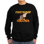 Fist Bump for Obama Sweatshirt (dark)