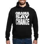Obama Say Change Hoodie (dark)