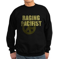 Raging Pacifist Sweatshirt (dark)