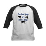 Best Dogs Are Rescue Dogs Kids Baseball Jersey