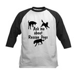 Ask Me About Rescue Dogs Kids Baseball Jersey