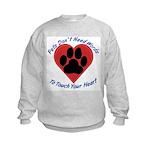 Touch Your Heart (3) Kids Sweatshirt