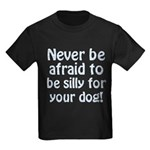 Be Silly Kids Dark T-Shirt