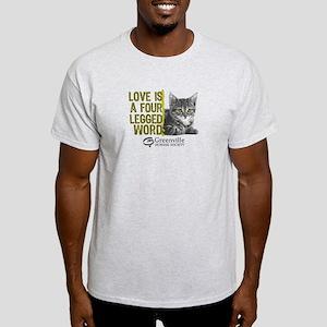 Love is a 4 Legged Word Light T-Shirt