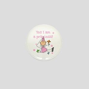 Yes I am a Princess Mini Button