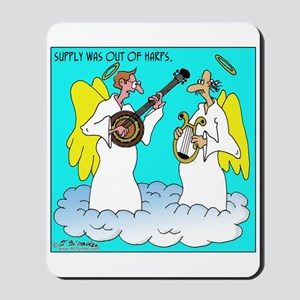 Supply out of Harps, but not Banjos Mousepad