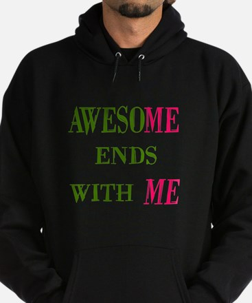 Awesome Ends With Me Dark Hoodie