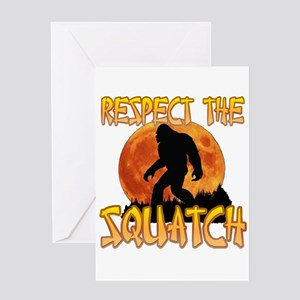 Respect the Squatch Greeting Cards