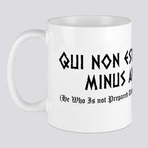 Qui non est Mug