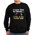 Pee on Your Jellyfish Sting Sweatshirt (dark)