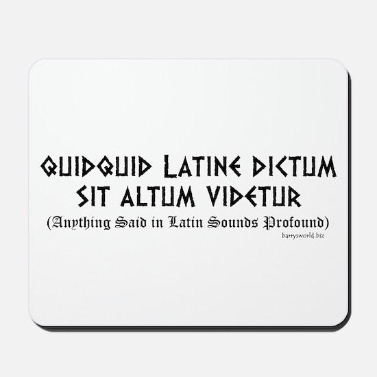 Quidquid Latine Mousepad