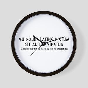 Quidquid Latine Wall Clock