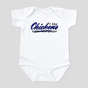 I like chickens... Infant Bodysuit