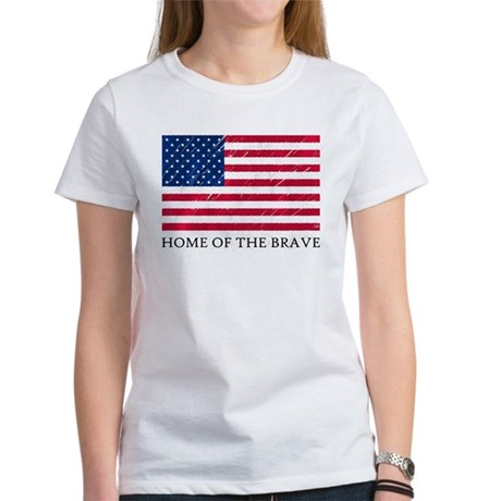 HOME OF THE BRAVE Women's T-Shirt