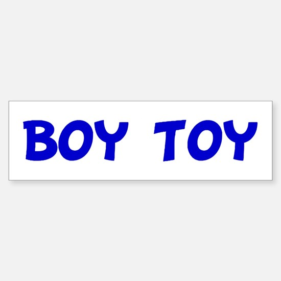 Boy Toy Bumper Bumper Bumper Sticker