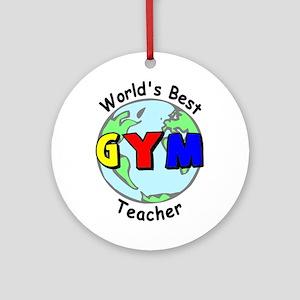 World's Best Gym Teacher Ornament (Round)