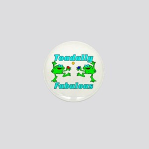 Toadally Fabulous Mini Button