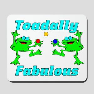 Toadally Fabulous Mousepad