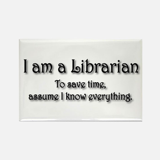 I am a Librarian Rectangle Magnet