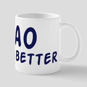 Lao do it better Mug