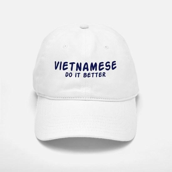 Vietnamese do it better Baseball Baseball Cap