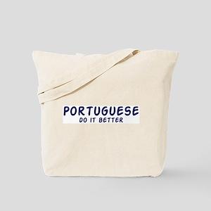 Portuguese do it better Tote Bag