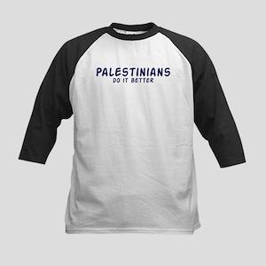 Palestinians do it better Kids Baseball Jersey