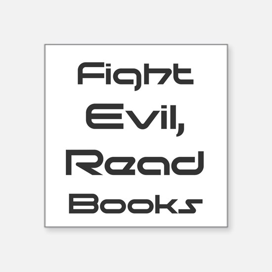 Fight Evil, Read Books Sticker