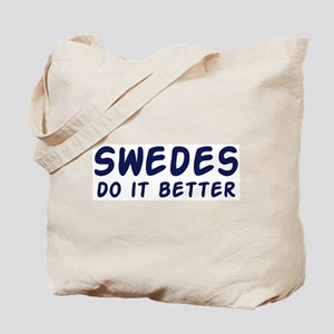 Swedes do it better Tote Bag