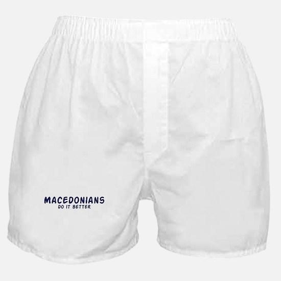 Macedonians do it better Boxer Shorts