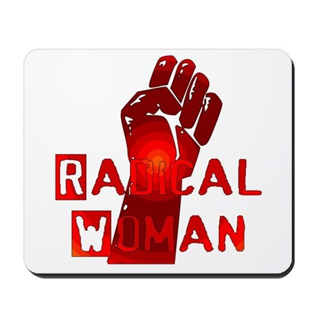 Radical Woman Mousepad