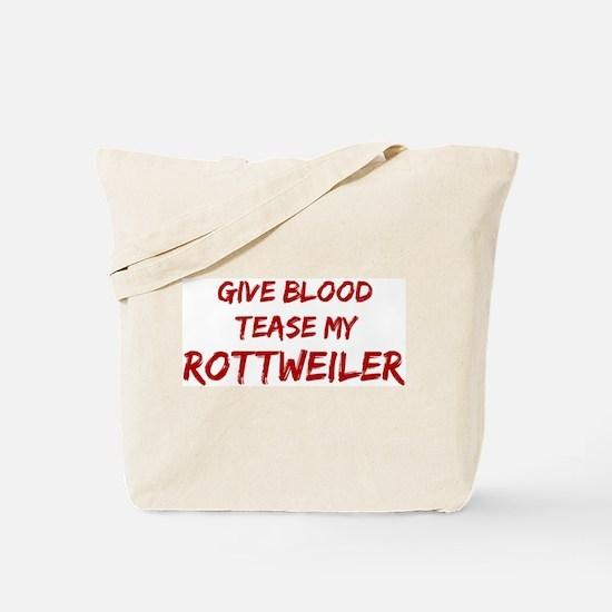 Tease aRottweiler Tote Bag