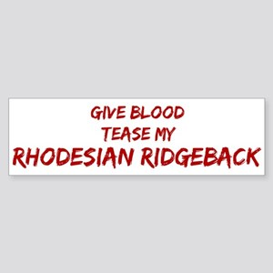 Tease aRhodesian Ridgeback Bumper Sticker