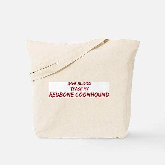 Tease aRedbone Coonhound Tote Bag
