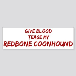 Tease aRedbone Coonhound Bumper Sticker
