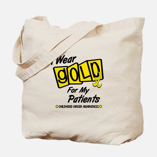 I Wear Gold For My Patients 8 Tote Bag