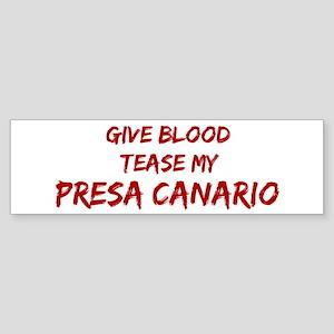 Tease aPresa Canario Bumper Sticker